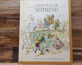 A Bag of Nothing, 1974, Jay Williams, Tom O Sullivan, vintage kids book