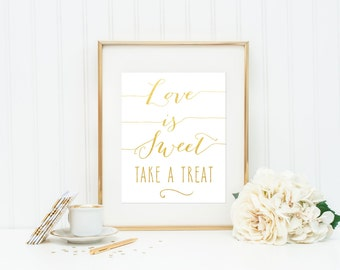 Wedding Signage / Love Is Sweet Take a Treat / Wedding Sign / Desert Table Wedding Sign / Wedding Signs Gold / Silver Wedding Sign