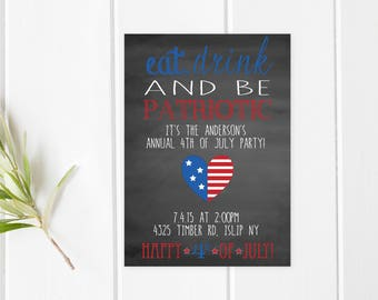 4th Of July, Fourth Of July Party, Independence Day, Eat Drink and be Patriotic, Summer Invitation, 4th Of July Invitation, Summer [221]