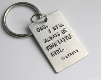 Father's Keychain - Personalized for Dad Father - Father of the Bride - I Will Always Be Your Little Girl - Father's Day Gift From Daughter