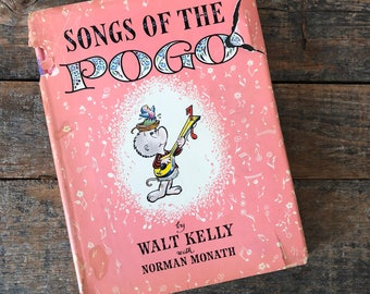 Songs of the POGO by Walt Kelly with Norman Monath - 1956
