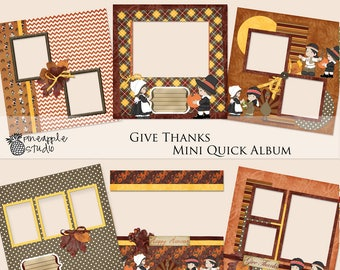 Give Thanks Mini Quick Album, Scrapbook Paper, Scrapbook Album
