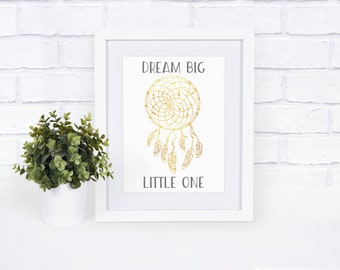 Dreamcatcher Printable Wall Art | Faux Gold Wall Decor | Dream Big Little One