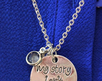 My story isn't over yet Necklace.