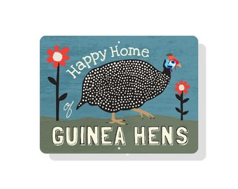 "Happy Home of Guinea Hens Sign 12"" x 9"" (blue)"
