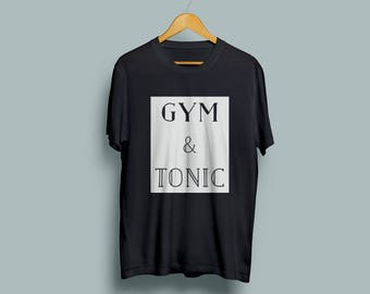 Gym and Tonic Unisex T-shirt in Black, Grey or White.