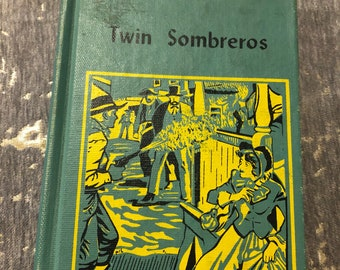Vintage Western Twin Sombreros by Zane Grey 1940
