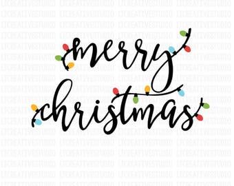 Merry Christmas SVG, Merry Christmas Lights SVG, Christmas Lights SVG, Svg Files, Cricut Cut Files, Silhouette Cut Files