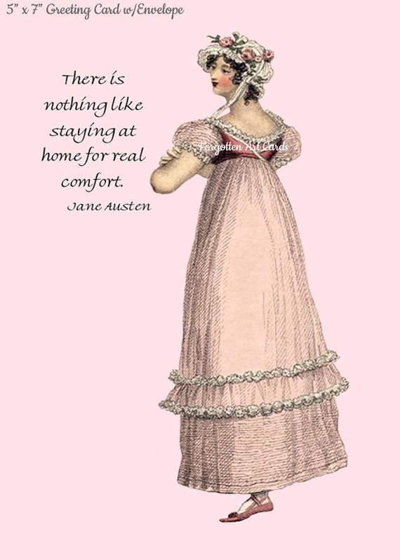 "JANE AUSTEN Jane Austen Card, There Is Nothing Like Staying At Home For Real Comfort, 5"" x 7"" Greeting Card w/Envelope, Blank Inside"