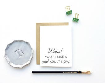 Funny Congratulations Card - Wow! You're like a Real Adult Now!   Congratulations, Graduation Card, Millennial Card, Adult Child Card
