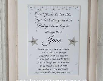 Good Friends are like Stars, Leaving Work, Friend Gift, Friend leaving, Good Friend Gift, 10x8 print, Custom poem print, leaving job