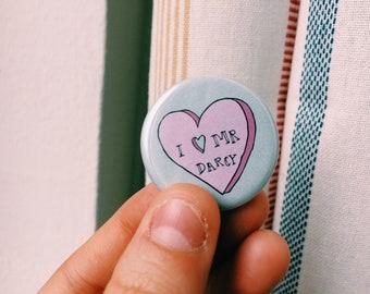 "I Love Mr. Darcy - Pride and Prejudice - 1.25"" pinback buttons"