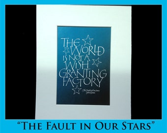 """Quote from """"Fault in Our Stars"""" in calligraphy"""
