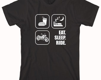 Eat Sleep Ride Motorcycles Shirt - motorcycle, bagger, street bob, chopper, gift for dad, fathers day, christmas - ID: 289