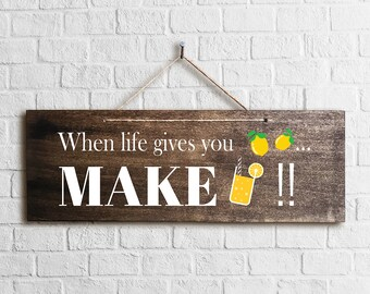 Life gives you lemons sign - 16 in x 5.5 in x 1/4 in, Folk Art wall decor rustic wood sign