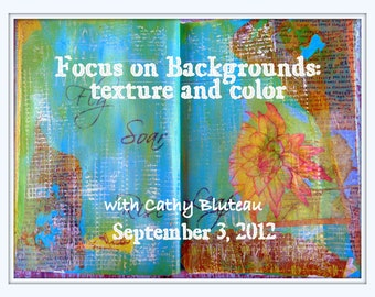 CD Online Art Class, Workshop, Journaling - Focus on Backgrounds