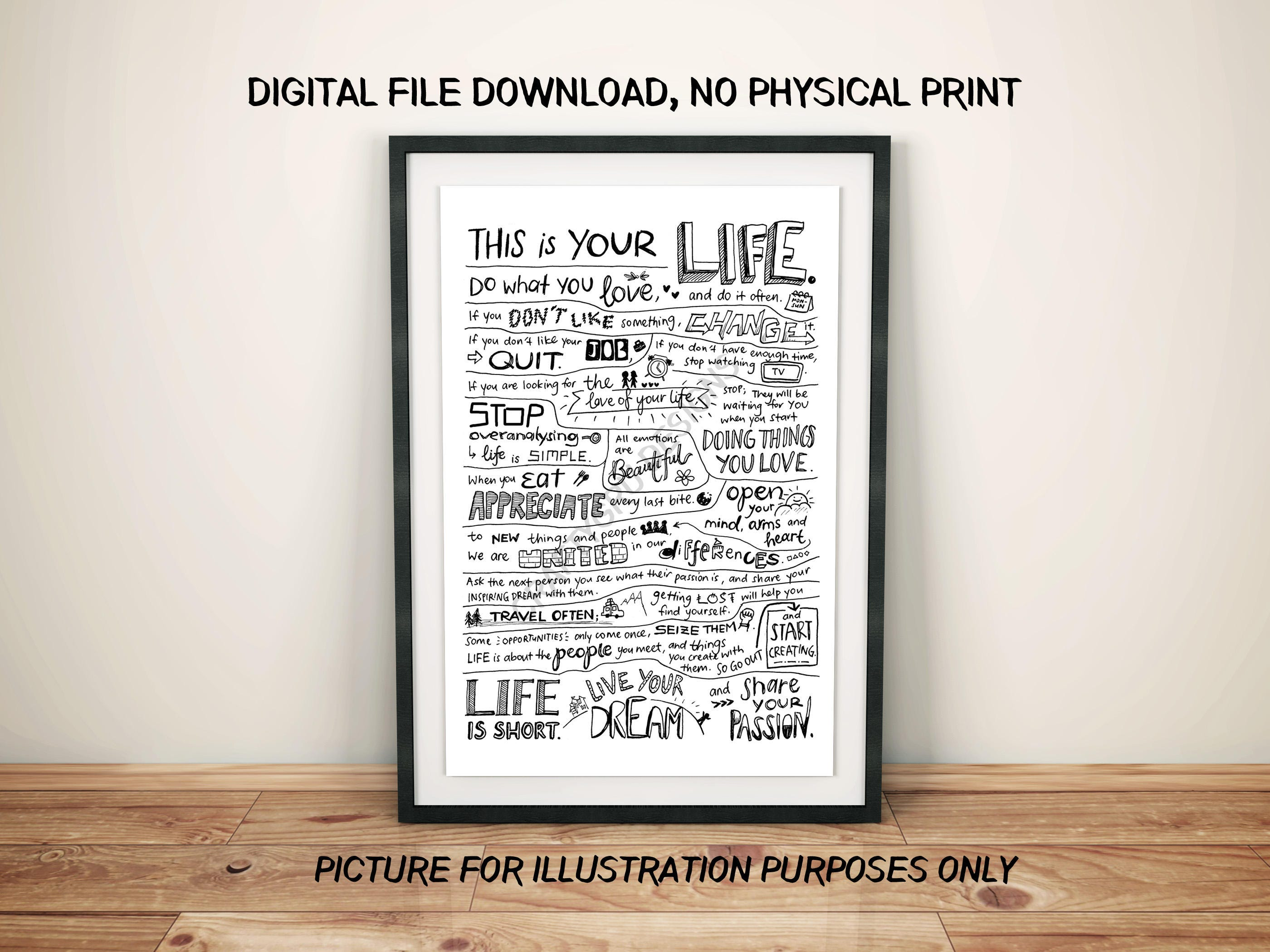 This Is Your Life Quote This Is Your Life Holstee Manifesto Motivation Quote Quote
