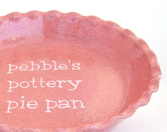 Pink Personalized Pie Plate - Rose Pie Dish - Stoneware Personalized Pie Plate - Hand Painted Deep Dish Pie Plate - Gift for Baker and Chef
