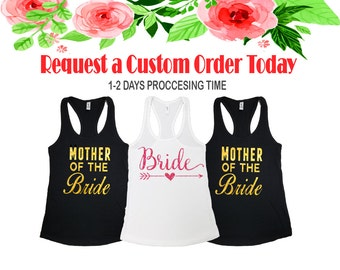 7e263e509f304d Bachelorette party shirtsBridal party shirtsMother Of the