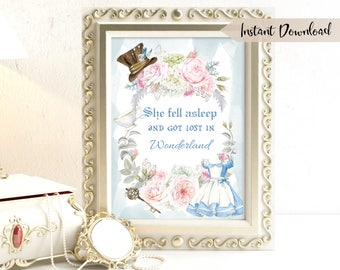 Alice in Wonderland Quote Print - Printable Wall Art - Nursery Wall Art - Lewis Carroll Quote -  She Fell Asleep and got lost in Wonderland