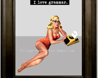 Pin Up Nerd Art Print 8 x 10 - Pinup Girl with Attitude - 1950's Nerdy Pin Up Grammar Lover - English Major Gift