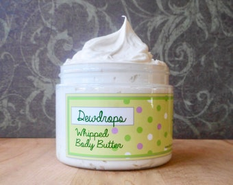 Dewdrops Whipped Body Butter - Limited Edition Spring Scent