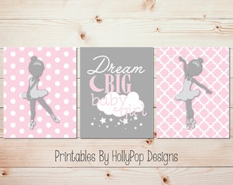 Printable nursery art Ballerina nursery art Pink gray nursery decor Dream big baby girl Instant download Print at home art Girls room #1015