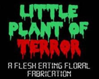 Little Plant of Terror