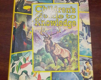 Children's Guide To Knowledge, 1974 Edition, Illustrated Children's Educational Book