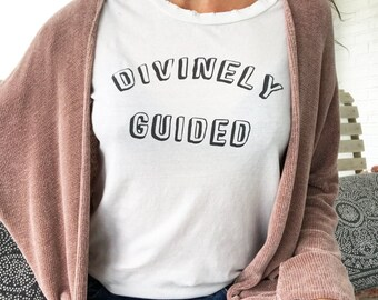 Divinely Guided - Off-White 100% Cotton Tee