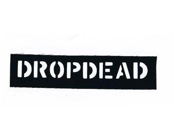 Dropdead Band Punk Patch