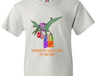 Pterodactyl's Love To Shop 'til They Drop Youth Tee