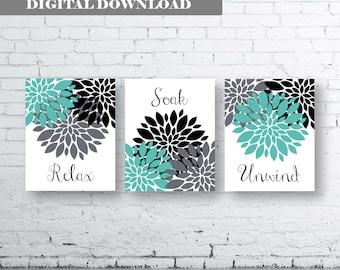 Bathroom Print Art-Relax Soak Unwind- Teal Grey Art- Turquoise Grey Black Flower Bathroom. Teal and Grey Floral Bathroom art. Turquoise art