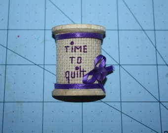 Spool Its old fashioned Time to quilt pin/broach