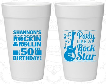 50th Birthday Styrofoam Cups, Rock and Roll Birthday, Party like a Rock Star, Birthday Foam Cups (20173)