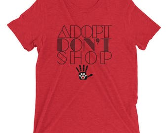 Adopt Don't Shop Short sleeve t-shirt