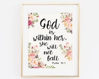 Printable Wall Art, God is Within her she will not fall, psalm 46 5, Scripture Printable Wall Art, Bible Verse, Floral Printable Wall Art