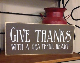 "Give Thanks with a Grateful Heart 12"" x 5.5""  Wooden Sign Wood Plaque Thanksgiving"