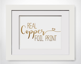 Real Copper Foil Print|Copper Foil Print|Custom Foil Art|Custom Foil Quote|Custom Copper Foil Quote|Copper Foil Art|Foil Print|Wedding Gift