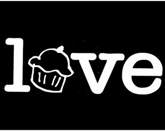 Cupcake Love Decal - Eat a Cupcake Vinyl Decal- Keep Calm and Have a Cupcake