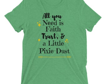 Just a little bit of Pixie Dust T-shirt
