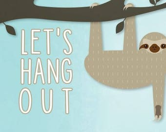 Sloth - Let's Hang Out Card