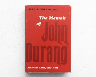 The Memoir of American Actor JOHN DURANG | Rare Vintage Hardcover Book - 1966 - First Edition | History of Theatre & Dance, Autobiography