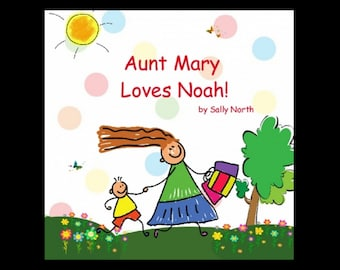 Book from aunt.  Personalize with any name, Children's picture book, Personalized children's book