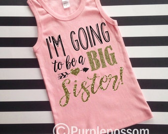I'm going to be a big sister tank top girls big sister shirt pregnancy announcement shirt big sister announcement shirt tank top glitter top