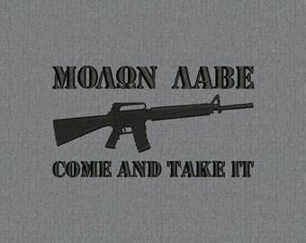 Molon Labe - Come and take it - Machine embroidery design for instant download