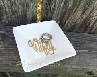 Engagement ring dish, Wifey ring holder, personalized jewelry dish, custom ring dish, jewelry organizer, bride ring dish, bridal shower gift