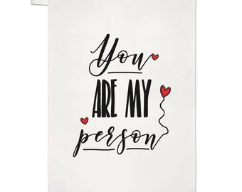 You Are My Person Tea Towel Dish Cloth