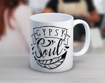Gypsy Soul // Funny Mugs // Coffee Mug