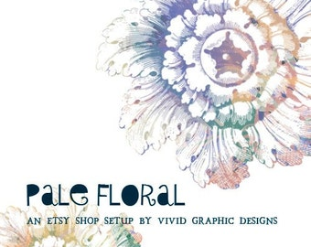 Pale Floral - An Etsy Shop Setup with Banner, Avatar, Sale Avatar, and 3 Placeholders